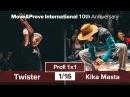 Kika Masta vs. Twister | 1/16 | Profi 1x1 @ Move Prove «10th Anniversary»