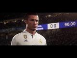 ПЕРВЫЙ ТРЕЙЛЕР FIFA 18 С УЧАСТИЕМ РОНАЛДУ