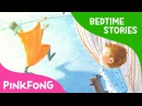 Kiss the Shadow   Bedtime Stories   PINKFONG Story Time for Children