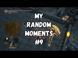 Dark Souls III - My Random Moments #9