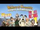 Wallace and Gromit's Grand Adventures. Episode 2: The Last Resort. 1. (Русская озвучка)