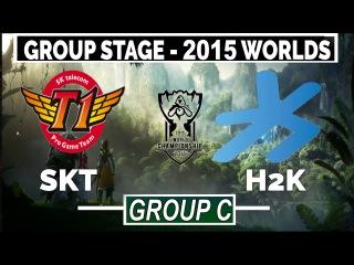 SKT vs H2k | Faker Azir MID | Day 1 Group C 2015 World Championship | SK Telecom T1 vs H2K Gaming