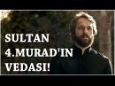 Muhteşem Yüzyıl Kösem - Yeni Sezon 26.Bölüm 56.Bölüm Sultan 4.Muradın Vedası!