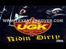 UGK - Ridin Dirty (Full Album)