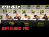 BOB'S BURGERS Panel At Comic-Con 2017   Season 7   BOB'S BURGERS