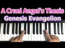 A Cruel Angel's Thesis / Neon Genesis Evangelion【One Finger Easy Piano Tutorial by Bell】Anime Song