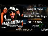 How to Play Lil Jon, The East Side Boyz  Get Low Piano(пианино) Notes, Midi, FLP