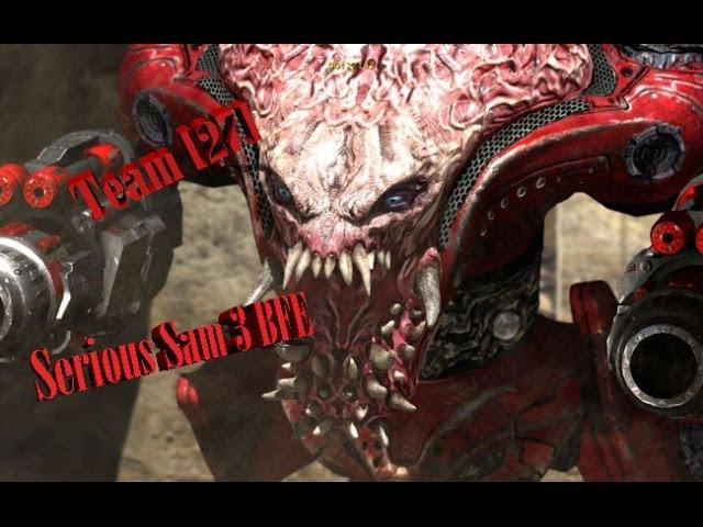 Serious Sam 3 BFE   Team [27]   deathmatch
