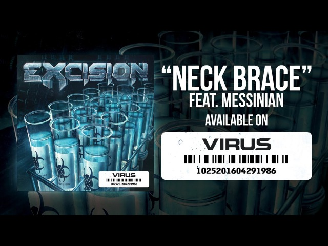 Excision - Neck Brace feat Messinian [Official Video]