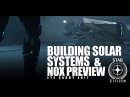 Star Citizen: Around the Verse - Building Solar Systems Nox Preview (Eye Candy Edit)