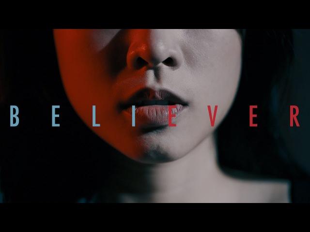 Believer - Imagine Dragons   BILLbilly01 ft. Image Cover