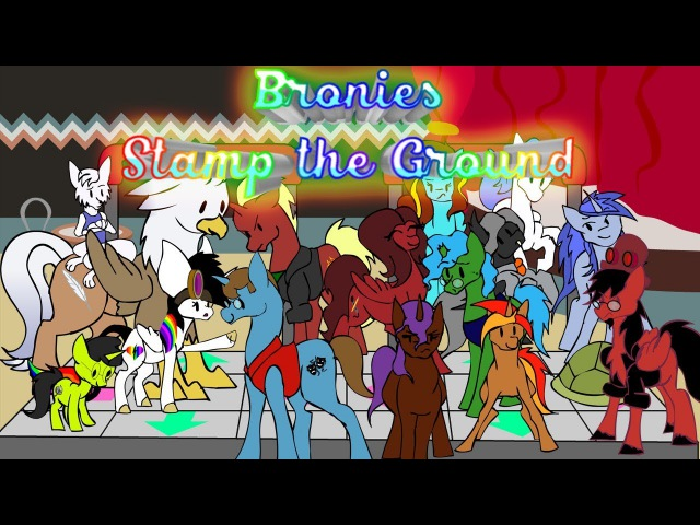 Bronies Stamp the Ground