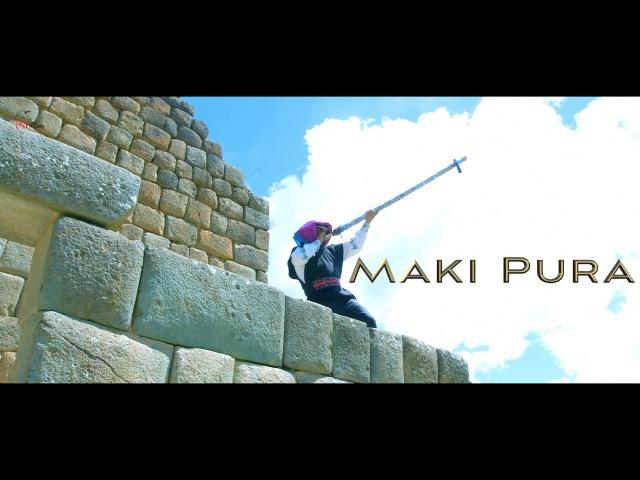 Maki Pura-mix - Ishkay Sayri (Video Oficial) 2017
