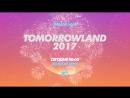 Tomorrowlad 2017! Прямой эфир! Сегодня в полночь!