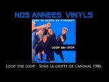 Loop The Loop - Sous la griffe de l'animal 1986