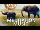 Meditation Hang Drum Music