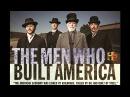 Люди, построившие Америку 1/8 Новая война - Корнелиус Вандербильт ДокФильм