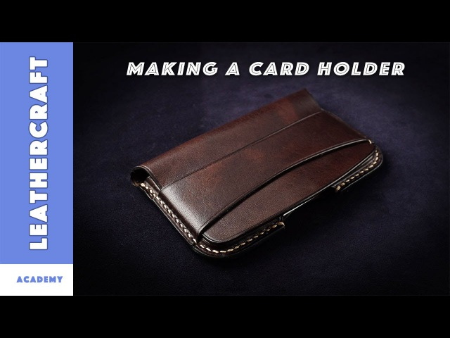 Wet molded card holder/leathercraft