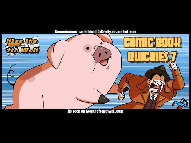 Comic Book Quickies 7 - Atop the Fourth Wall