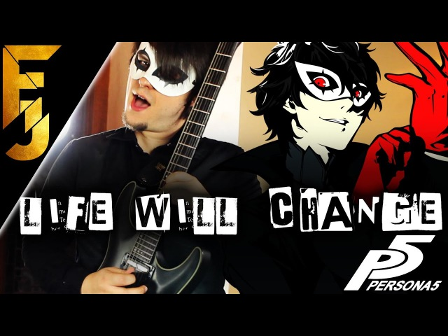 Persona 5 - Life Will Change Guitar Cover | FamilyJules