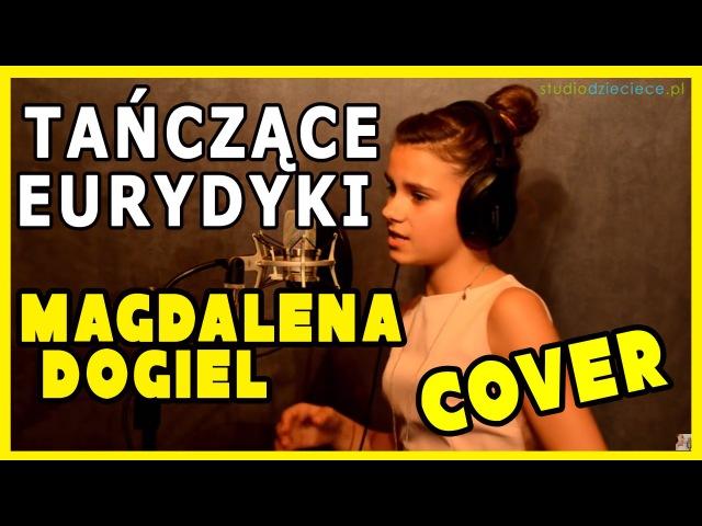Tańczące Eurydyki - Anna German (cover by Magdalena Dogiel)