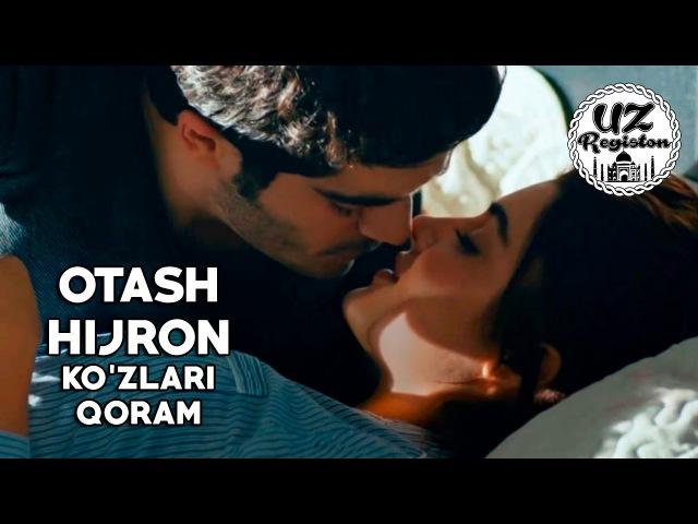 Otash Hijron - Ko'zlari qoram (Remix) (Aşk Laftan Anlamaz)