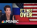 Russia Still Helping Donald Trump, Hacked Mail Story Suggests   Rachel Maddow   MSNBC