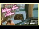 David Ramirez: Watching from a Distance (Audio)