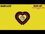 Major Lazer - Run Up (feat. PARTYNEXTDOOR  Nicki Minaj) Sak Noel, Salvi  Arpa Remix