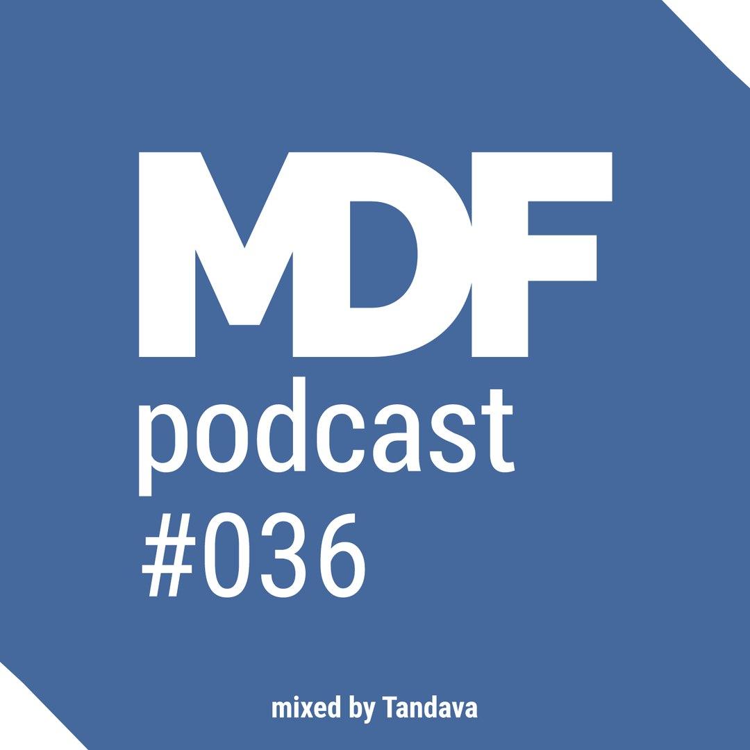 MDF Podcast o36