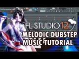 How To Make Melodic Dubstep Music In 5 Minutes FL Studio 12