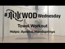 Towel Workout - Core and Shoulders | PoleWOD