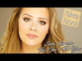 MAKEUP ZARA LARSSON - This one's for you