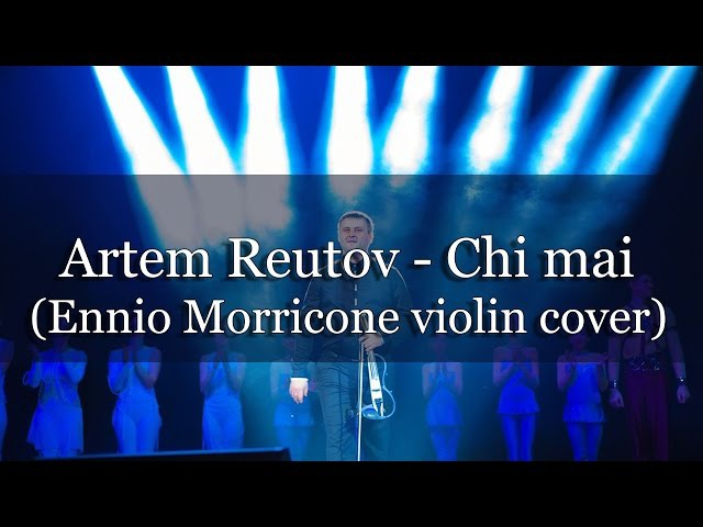 Artem Reutov - Chi Mai (Ennio Morricone violin cover)