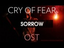Cry of Fear Soundtrack: Sorrow