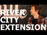 River City Extension -