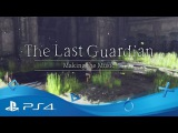 The Last Guardian | Making the Music | PS4