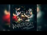 Anacondaz x Зимавсегда - Тёлки тачки
