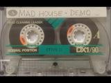 Mad House - Hardcore (1994 NJ RANDOM RAP DEMO)