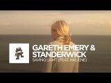Gareth Emery &amp Standerwick - Saving Light (feat. HALIENE) Monstercat Release