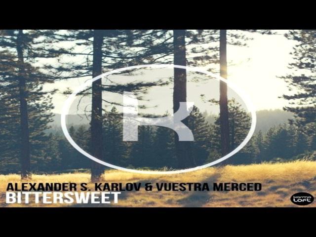 Alexander S. Karlov Vuestra Merced - Bittersweet
