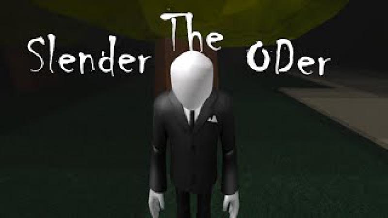 Slender The ODer - RMV