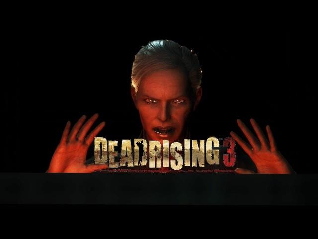 Это ещё не конец | This is not the end | Dead Rising 3 [ dead rising zombie зомби апокалипсис дед райзинг прохождение начало ник маньяк конец света обитель зла странная игра веселье угар ржач ]