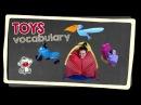TOYS - English vocabulary