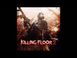Killing Floor 2 - 21 Recombinant