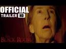 Черная комната / The Black Room 2016 трейлер