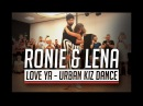 Jean Louis – Love You / Ronie Saleh Lena Urban Kiz Dance 2017