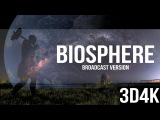 3D4K | Biosphere TV Broadcast Version