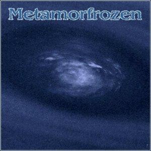 Metamorfrozen