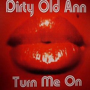 Dirty Old Ann